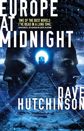Europe at Midnight, a novel by Dave Hutchinson
