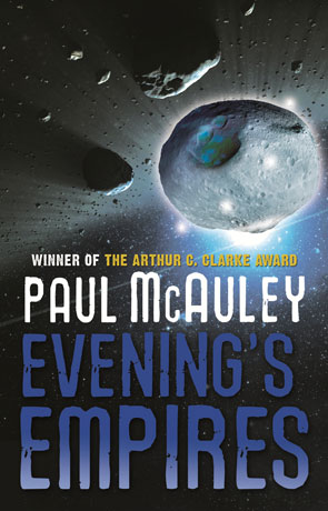 Evening's Empires, a novel by Paul McAuley