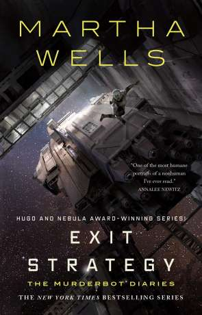 Exit Strategy, a novel by Martha Wells