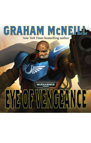 Eye of Vengeance, a novel by Graham McNeill