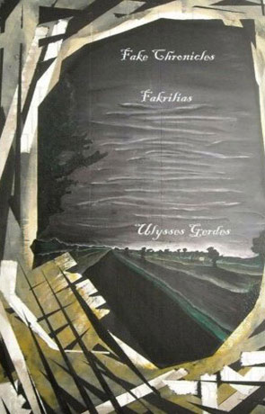 Fake Chronicles: Fakrilias, a novel by Ulysses Gerdes
