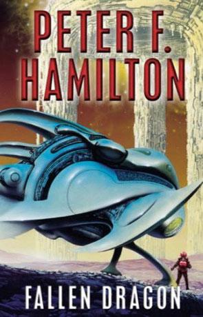 Fallen Dragon, a novel by Peter F Hamilton
