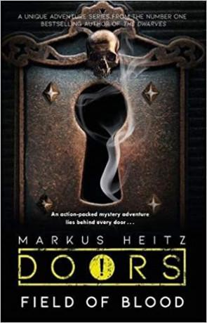 Field of Blood, a novel by Markus Heitz