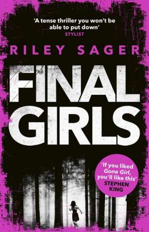 Final Girls, a novel by Riley Sager