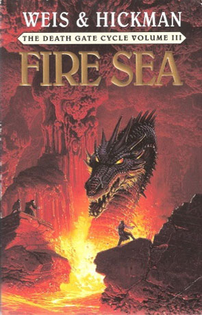Fire Sea, a novel by Weis and Hickman