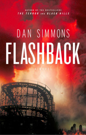 Flashback, a novel by Dan Simmons