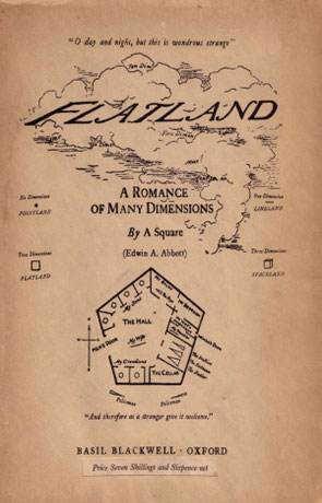 Flatland, a novel by Edwin Abbott Abbott