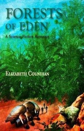 Forest of Eden, a novel by Elizabeth Counhan