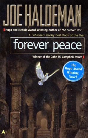 Forever Peace, a novel by Joe Haldeman