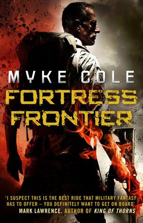 Fortress Frontier, a novel by Myke Cole