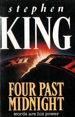 Four Past Midnight, a novel by Stephen King