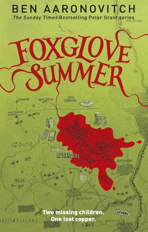Foxglove Summer, a novel by Ben Aaronovitch