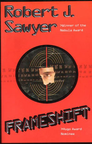 Frameshift, a novel by Robert J Sawyer