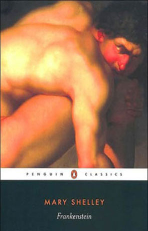 Frankenstein, a novel by Mary Shelley