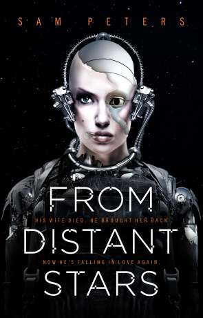From Distant Stars, a novel by Sam Peters