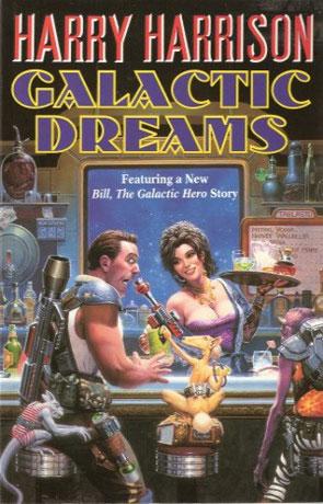Galactic Dreams, a novel by Harry Harrison