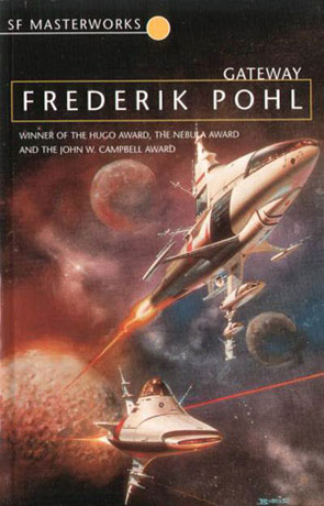 Gateway, a novel by Frederik Pohl