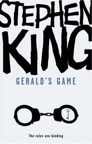 Geralds Game, a novel by Stephen King