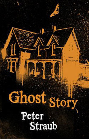 Ghost Story, a novel by Peter Straub