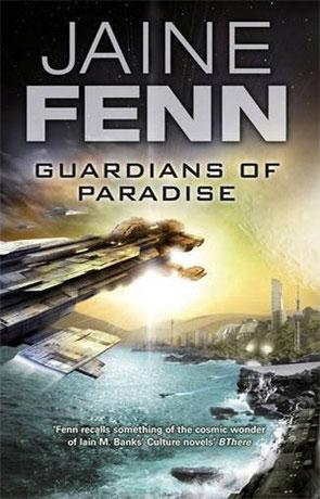 Guardians of Paradise, a novel by Jaine Fenn