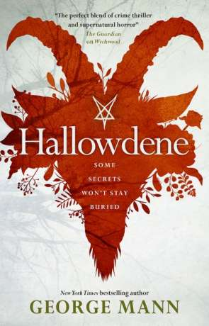 Hallowdene, a novel by George Mann