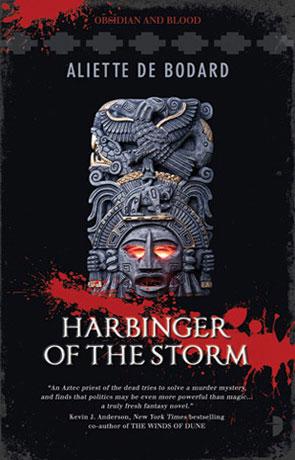Harbinger of the Storm, a novel by Aliette de Bodard