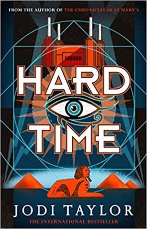 Hard Time, a novel by Jodi Taylor