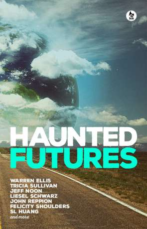 Haunted Futures, a novel by Salome Jones