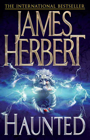 Haunted, a novel by James Herbert