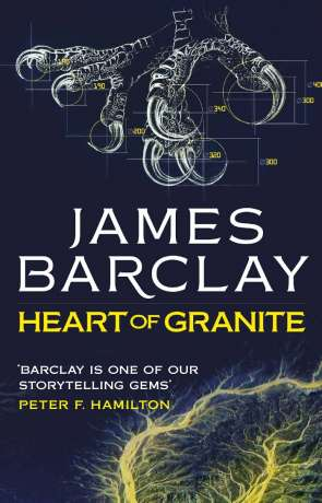 Hearts of Granite, a novel by James Barclay