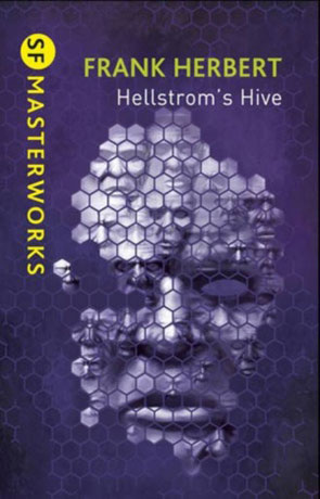 Hellstrom's Hive, a novel by Frank Herbert