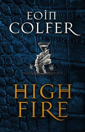 Highfire, a novel by Eoin Colfer