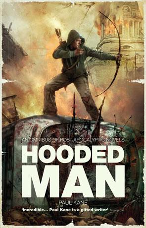 Hooded Man, a novel by Paul Kane