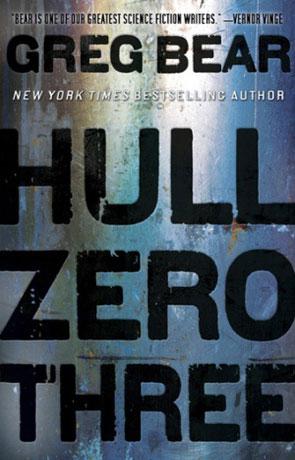 Hull Zero Three, a novel by Greg Bear