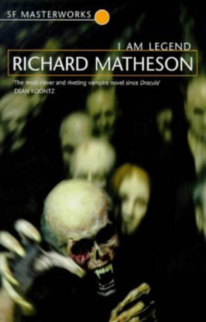 I am Legend, a novel by Richard Matheson