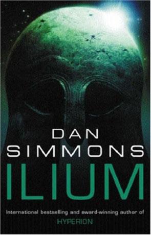 Ilium, a novel by Dan Simmons
