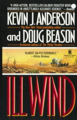 Ill Wind, a novel by Kevin J Anderson