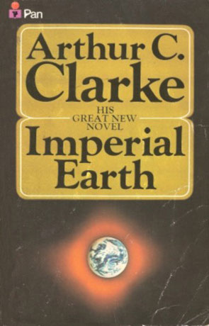 Imperial Earth, a novel by Arthur C Clarke