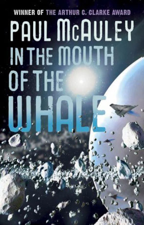 In the Mouth of the Whale, a novel by Paul McAuley