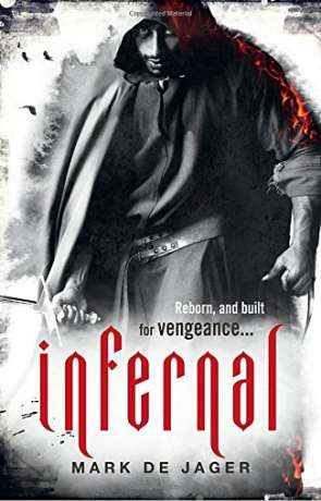 Infernal, a novel by Mark De Jager