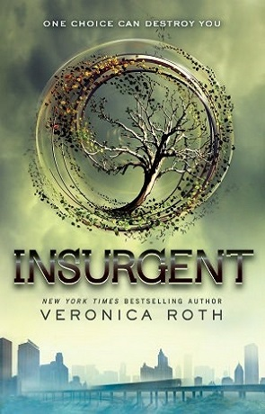 Insurgent, a novel by Veronica Roth