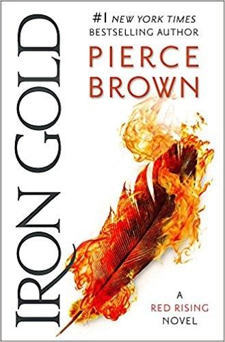 Iron Gold, a novel by Pierce Brown