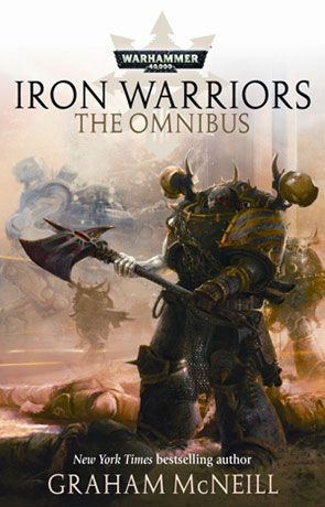 Iron Warriors, a novel by Graham McNeill