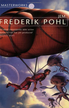 Jem, a novel by Frederik Pohl