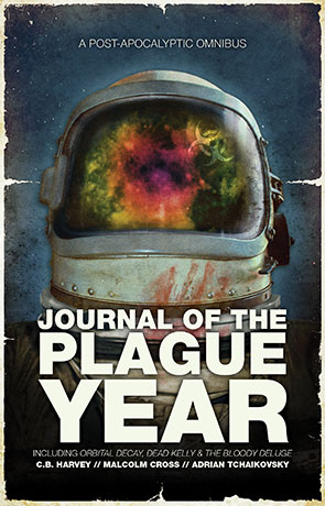 Journal of the Plague Year, a novel by Adrian Tchaikovsky