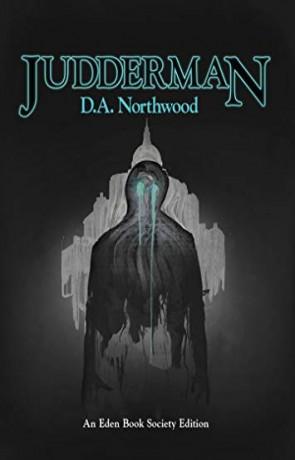 Judderman, a novel by D. A. Northwood