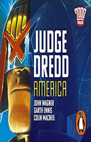 Judge Dredd: America, a novel by John Wagner