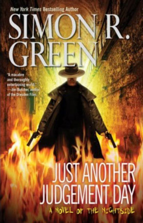 Just Another Judgement Day, a novel by Simon R Green