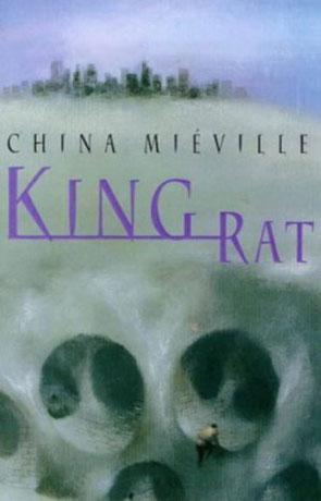 King Rat, a novel by China Miéville