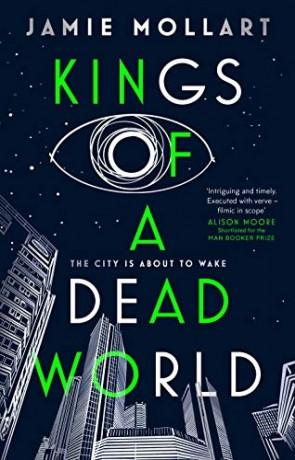 Kings of a Dead World, a novel by Jamie Mollart